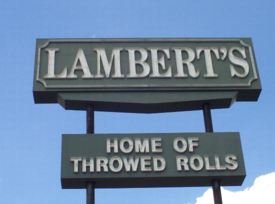Home Of The Throwed Rolls Picture Of Lambert S Ii Ozark