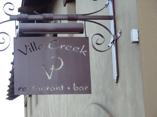 Villa Creek Bar & Grill: Sign at the Restaurant