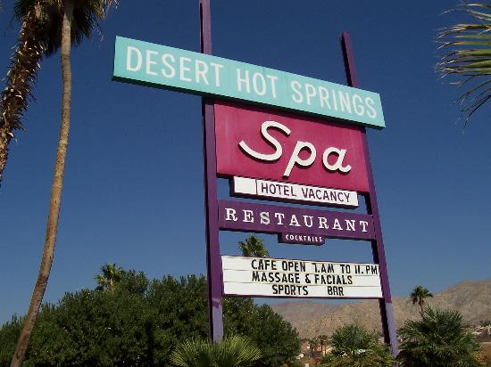 Desert Hot Springs Spa Hotel: California classic - check out the signage