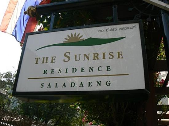 The Sunrise Residence: The sign out front