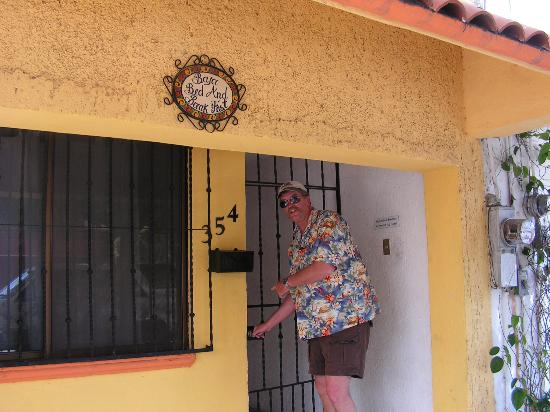 Baja Bed and Breakfast: Unlocking the front gate