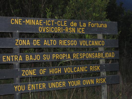 Arenal Kioro: Remember... You are Near an Active Volcano (From the National Park)