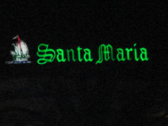 HOVIMA Santa Maria : View from harleys on Santa Maria sign