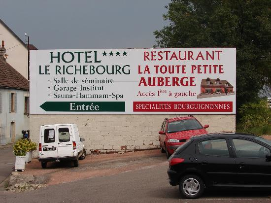 Le Richebourg : Don't forget to try the Toute Petite Auberge!