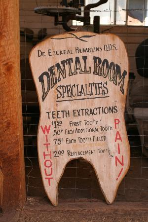 Gold King Mine Museum and Ghost Town: Dentist Sign