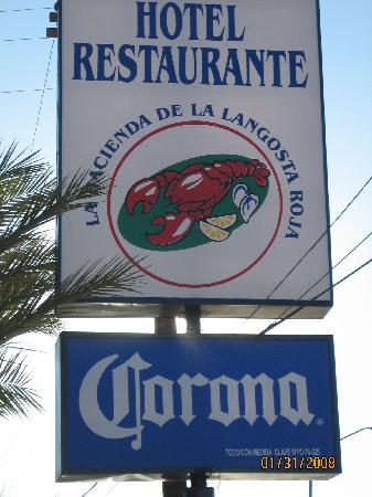 La Hacienda de la Langosta Roja: Hotel/restaurant Sign In Front Of Hotel