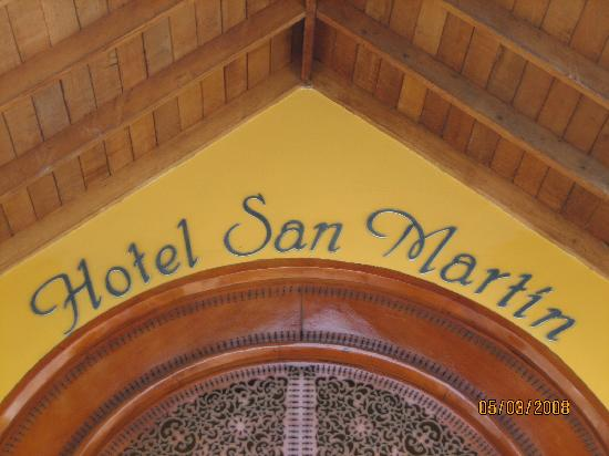 Hotel San Martin Cartagena: Hotel Sign Over Front Door Entrance~May 2008.