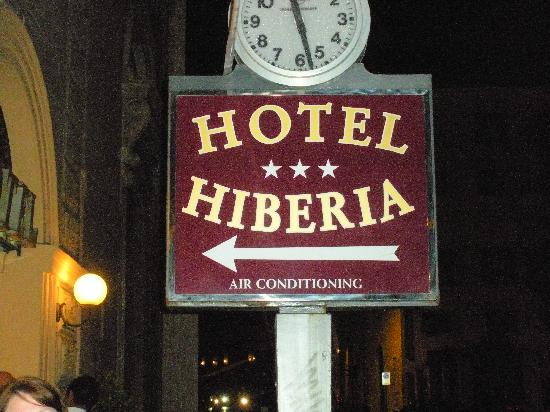 Hotel Hiberia: Sign for the Hiberia Hotel-Note how A/C is the major selling point