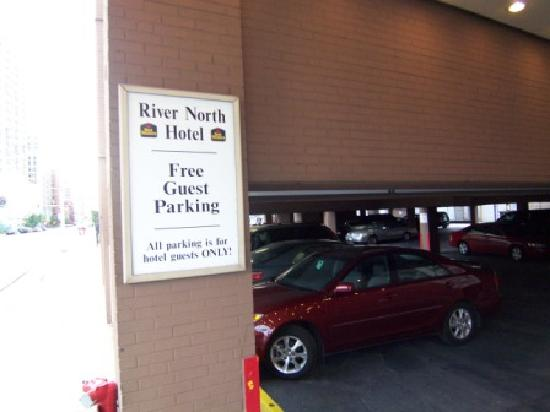 BEST WESTERN River North Hotel: Free in-out parking