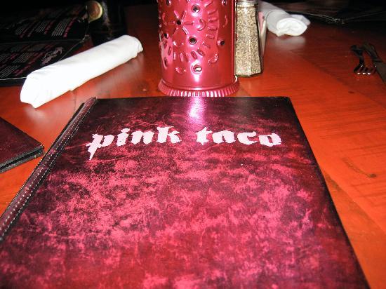 Pink Taco : Menu at our table