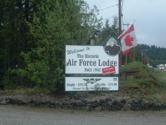 Air Force Lodge: Sign by Alaska Hwy