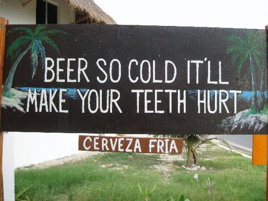Villa La Bella: Beer so cold it will make your teeth hurt!