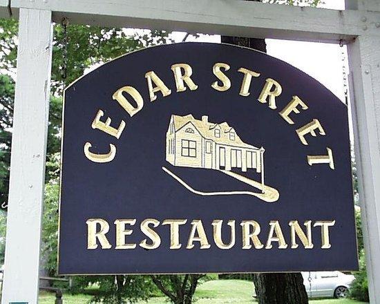 Cedar Street Grille: Cedar Street Sign