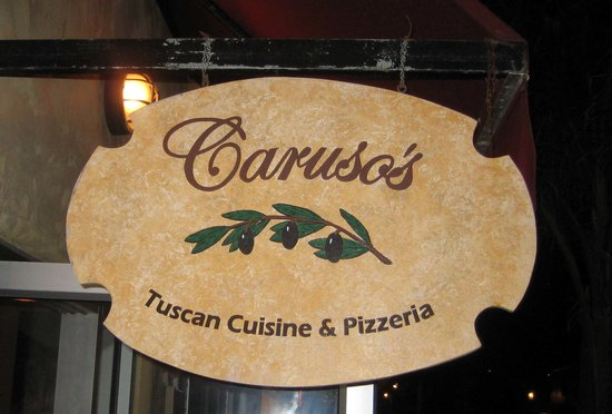 Caruso's Tuscan Cuisine: Establishments Sign @ entrance