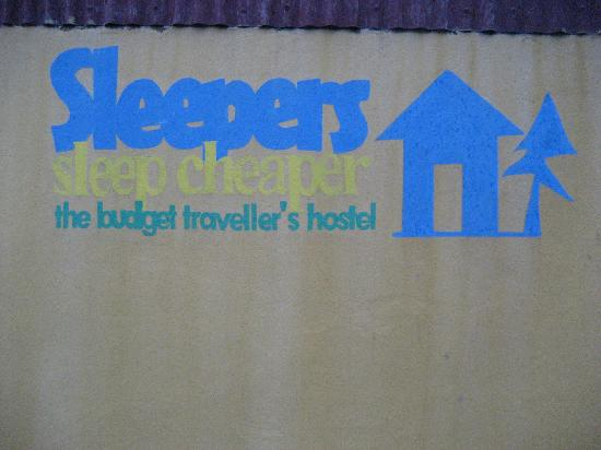 Sleepers Sleep Cheaper Hostel: Even the logo is awesome!