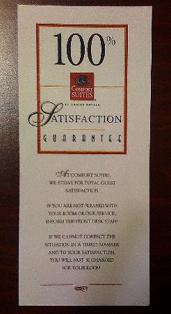 100% satisfaction guarantee isn't worth the paper it's printed on at Comfort Suites Hagerstown M