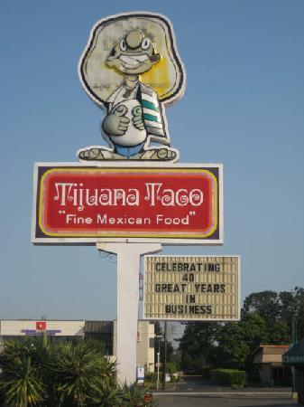 Tijuana Taco Restaurant: Sign