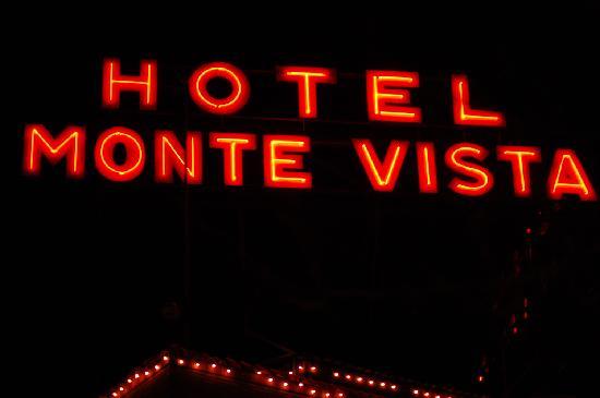 Hotel Monte Vista: Sign at night