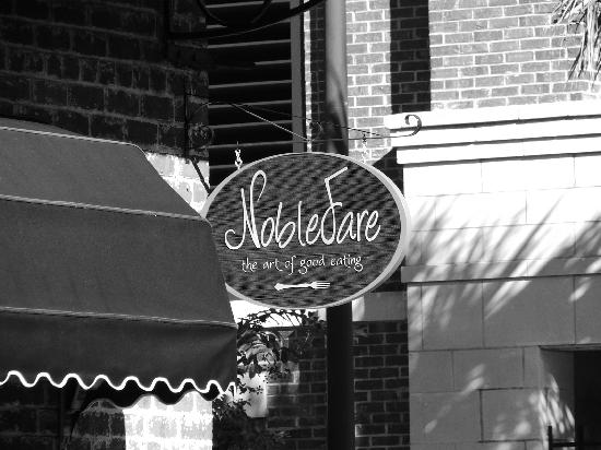 Noble Fare: Sign out front