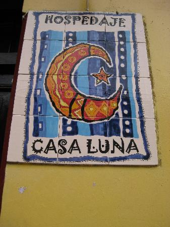 Hotel Casa Luna: Casa Luna sign from street