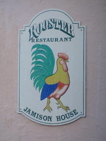 Jamison House & The Rooster Restaurant: Sign