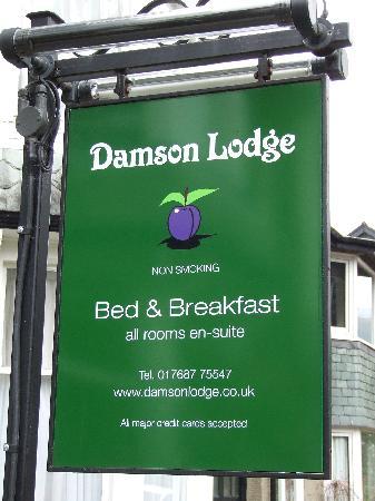 Damson Lodge: B&B sign