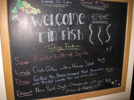 Tin Fish Dining Room: specials board as entering tin fish from hotel lobbhy