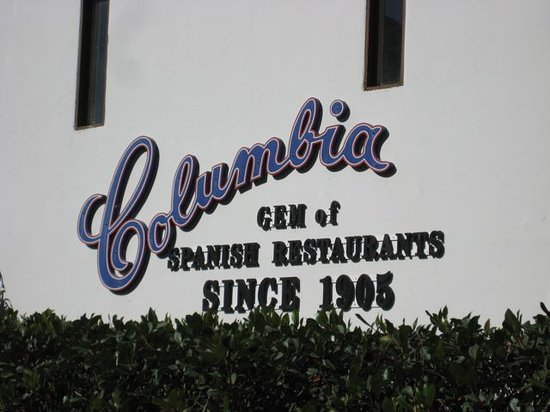 Columbia Restaurant : the sign outside