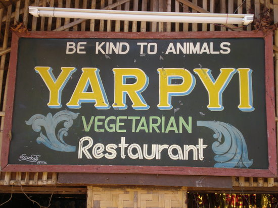 "Yar Pyi Vegetarian Restaurant : ""Be kind to animals"""
