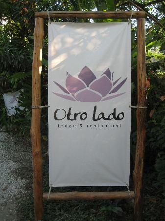 Otro Lado Lodge and Restaurant: sign
