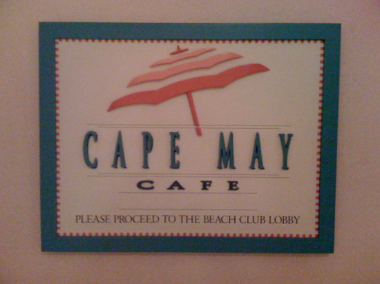 Cape May Cafe: Sign in front