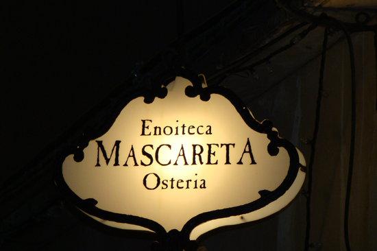 Enoiteca Mascareta: Outside Sign