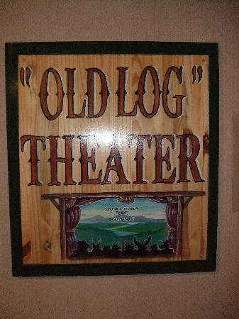 Stoney Creek Hotel & Conference Center - La Crosse: Sign for Old Log Theater downstairs