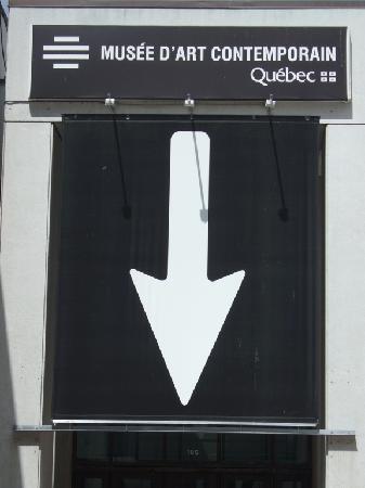 Musee d'art contemporain de Montreal : Entrance Arrow