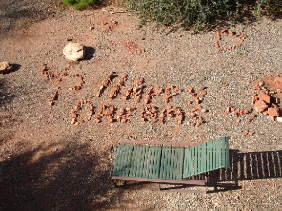 "Sedona Dream Maker Bed & Breakfast: ""HAPPY DREAMS""...a little message we saw from our room's balcony!"