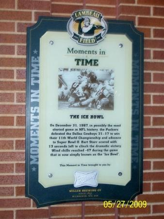 Lambeau Field. Commemoration of the Ice Bowl, still the most famous Lambeau Field game over 40 y