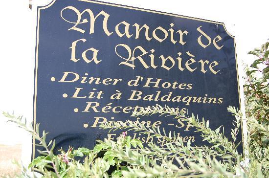 Manoir de la Riviere : Manoir sign
