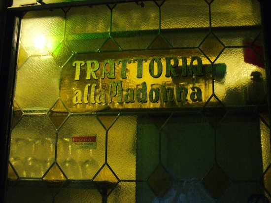 Trattoria alla Madonna : outside of restaurant