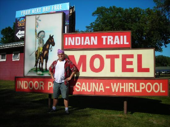 Indian Trail Motel: Me at the sign.
