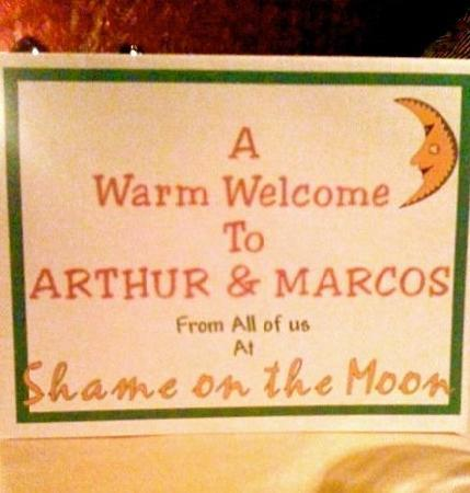 Shame on the Moon: The beautiful note they left at our table...