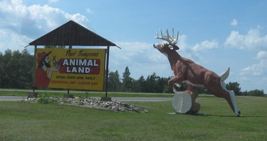 Paul Bunyan's Animal Land: The only wrong turn I made took me here, so I took a picture of the sign & turned around.