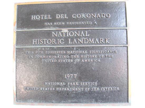 Hotel del Coronado: Historic Landmark - Hotel Del