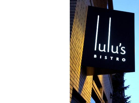 Lulu's Bistro : sign out front