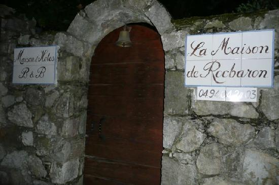 La Maison de Rocbaron: Street entrance (parking is behind double gates and secure
