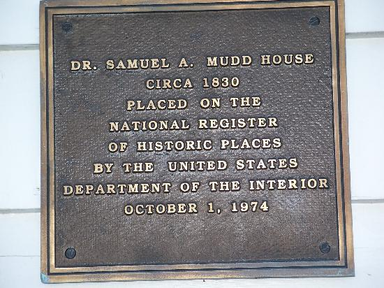 The Dr. Samuel Mudd House & Museum: Plaque