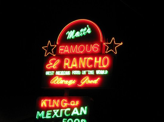 Matt's El Rancho: Matt's Famous El Rancho neon sign