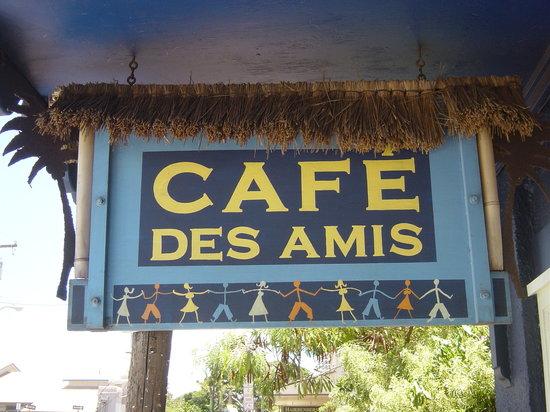 Cafe des Amis: 看板