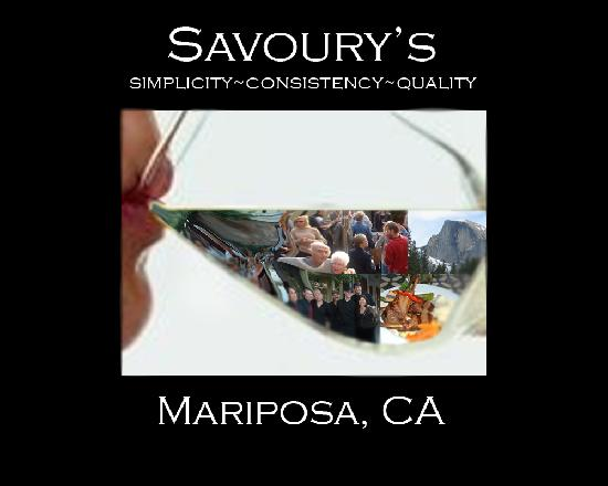 Savoury's: Enjoy the good life in Mariposa!