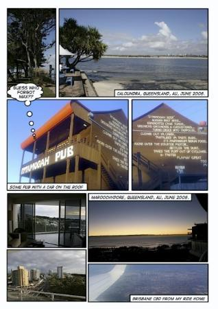 Caloundra, Queensland (June 2008).  On the way to Caloundra I tripped over a pub with a car on