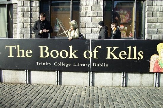 The Book of Kells and the Old Library Exhibition : photography of the actual Book of Kells is not allowed so here is the banner near the entrance..